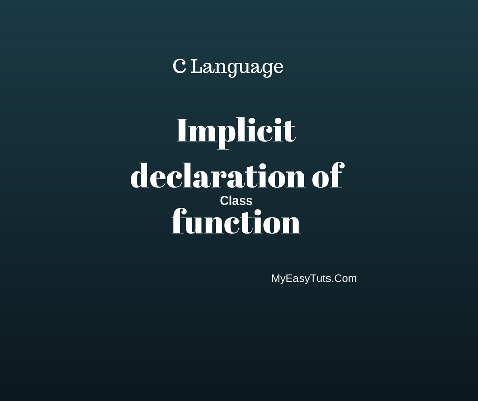 implicit declaration of function