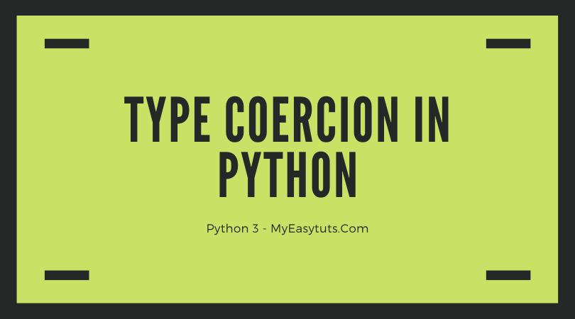 Type Coercion in Python 3
